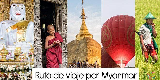 Ruta, itinerario y circuito de mi viaje a myanmar (Birmania)